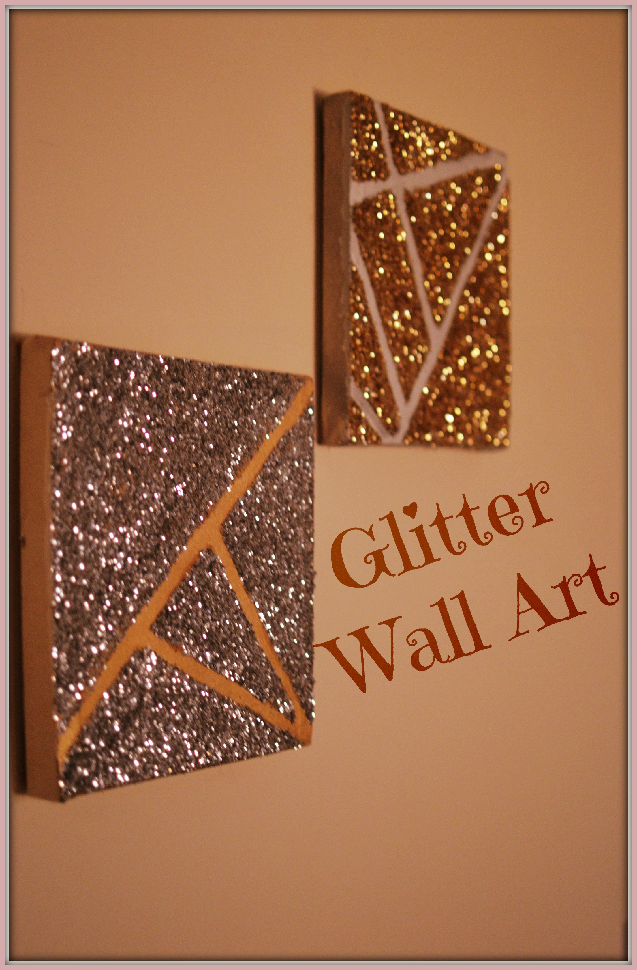 Wall Decor With Glitter : Diy glitter wall art delicious and