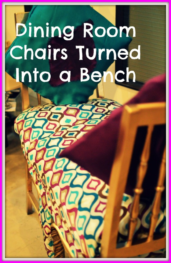 Dining Room Chairs Turned into a Fancy Bench